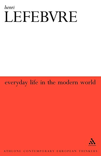 9780826467416: Everyday Life in the Modern World (Athlone Contemporary European Thinkers)