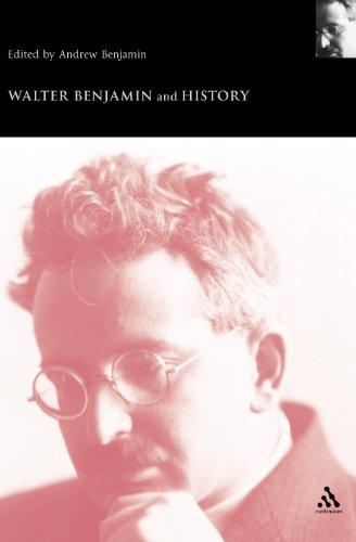 9780826467454: Walter Benjamin and History (Walter Benjamin Studies)