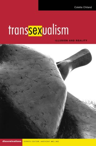 9780826467720: Transsexualism: Illusion and Reality (Disseminations: Psychoanalysis in Context)