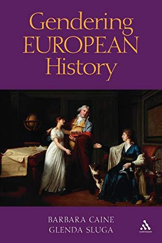 9780826467751: Gendering European History: 1780- 1920