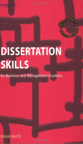 dissertation skills for business and management students white Looking for dissertation skills for business and management students - brian white paperback visit musicmagpie for great deals and super savings with free delivery today.
