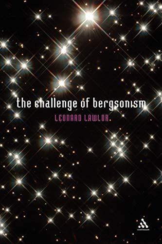 Challenge of Bergsonism: Leonard Lawlor