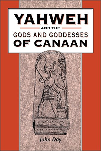 Yahweh and the Gods and Goddesses of Canaan: Day