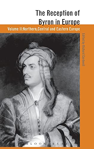9780826468444: The Reception of Byron in Europe (The Reception of British and Irish Authors in Europe)