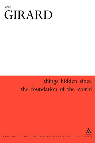 9780826468536: Things Hidden Since the Foundation of the World (Athlone Contemporary European Thinkers S)