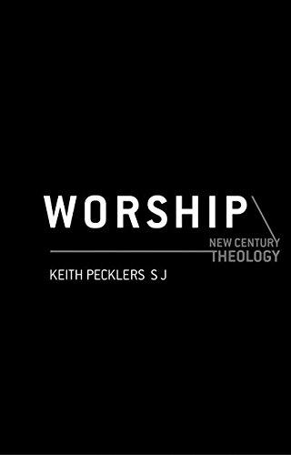 9780826468567: Worship (New Century Theology)