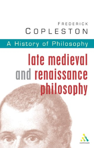 9780826468970: History of Philosophy: Late Medieval and Renaissance Philosophy Vol 3