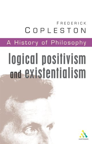 9780826469052: History of Philosophy: Logical Positivism and Existentialism Vol 11