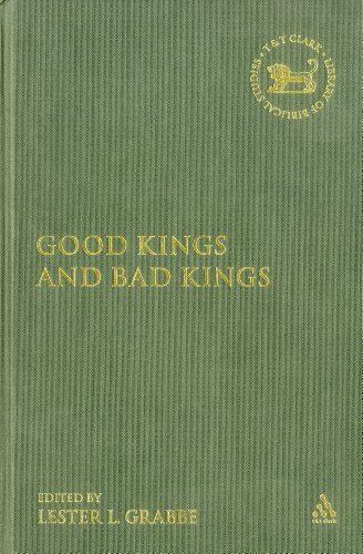 9780826469762: Good Kings and Bad Kings: The Kingdom of Judah in the Seventh Century BCE (Library Hebrew Bible/Old Testament Studies)