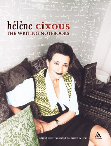 9780826469922: The Writing Notebooks of Helene Cixous (Athlone Contemporary European Thinkers Series)