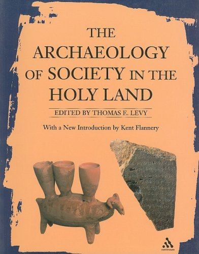9780826469960: Archaeology of Society in the Holy Land (New Aproaches to Anthropological Archaeology)
