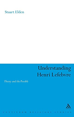 9780826470027: Understanding Henri Lefebvre: Theory and the Possible