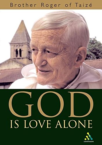 9780826470201: God is Love Alone
