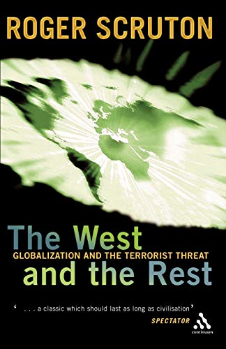 9780826470300: West and the Rest: Globalization and the Terrorist Threat