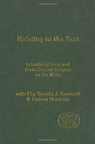 9780826470492: Relating to the Text (Journal for the Study of the Old Testament Supplement)