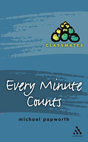 9780826470706: Every Minute Counts (Classmates)