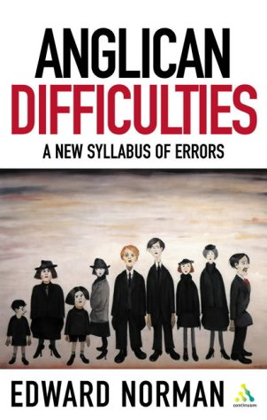 9780826470942: Anglican Difficulties: a New Syllabus of Errors