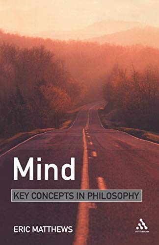 9780826471123: Mind: Key Concepts in Philosophy