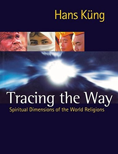 9780826471222: Tracing the Way: Spiritual Dimensions of the World Religions