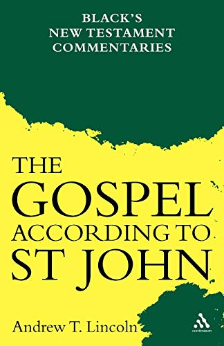 9780826471390: The Gospel According to St John: Black's New Testament Commentaries
