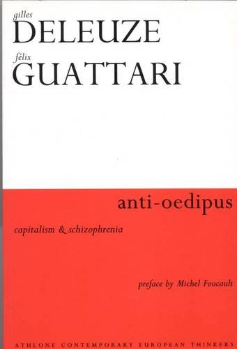 9780826471888: Anti-Oedipus: Capitalism and Schizophrenia (Athlone Contemporary European Thinkers)