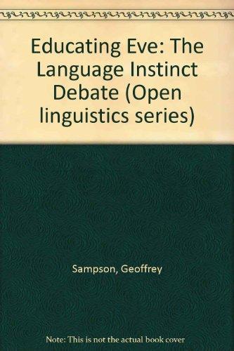 9780304339082 Educating Eve The Language Instinct Debate Open