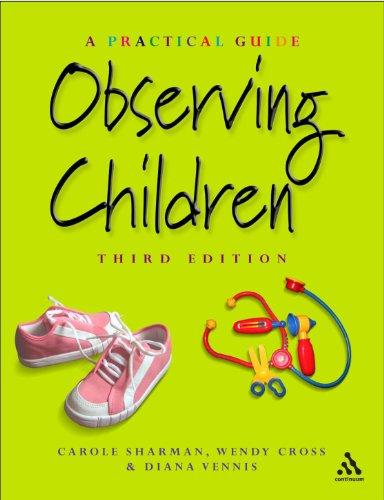 9780826472380: Observing Children: A Practical Guide