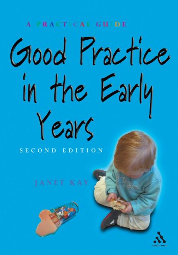 9780826472731: Good Practice in the Early Years