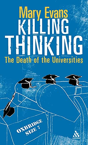 9780826473127: Killing Thinking: Death of the University