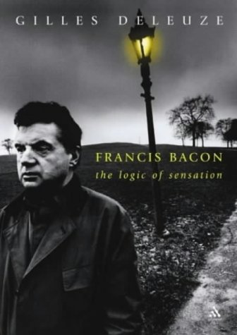 9780826473189: Francis Bacon: The Logic of Sensation
