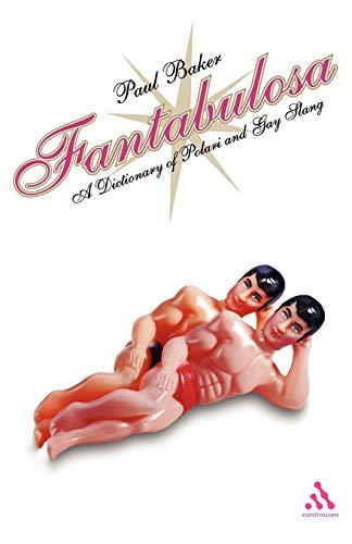 9780826473431: Fantabulosa: A Dictionary of Polari and Gay Slang