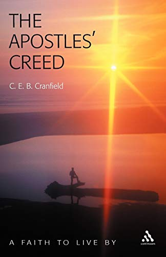 9780826473912: The Apostles' Creed: A Faith to Live By