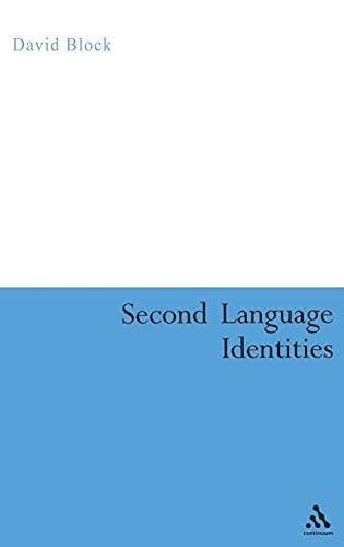 9780826474063: Second Language Identities (Bloomsbury Classics in Linguistics)