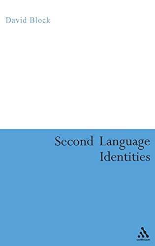 9780826474063: Second Language Identities