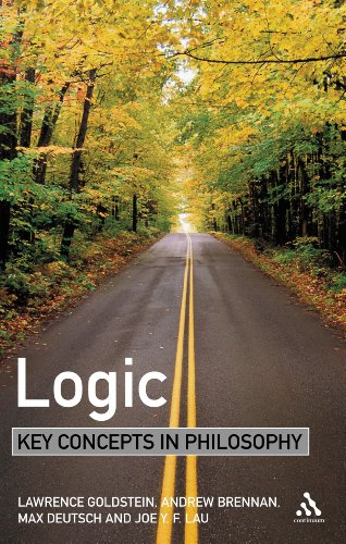 Logic: Key Concepts in Philosophy (082647408X) by Laurence Goldstein