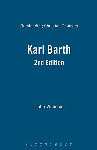 9780826474636: Karl Barth 2nd Edition (Outstanding Christian Thinkers)