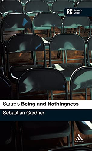 9780826474681: Sartre's 'Being and Nothingness': A Reader's Guide (Reader's Guides)