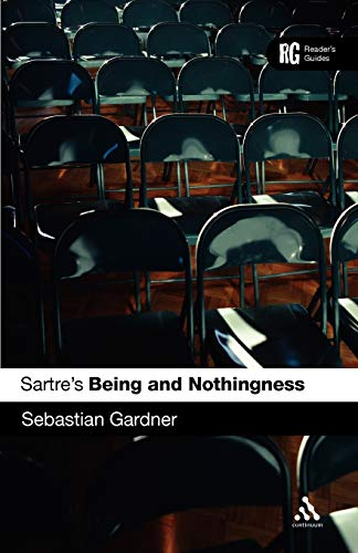 9780826474698: Sartre's 'Being and Nothingness': A Reader's Guide (Reader's Guides)