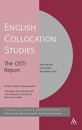 9780826474889: English Collocation Studies: The OSTI Report (Corpus and Discourse)