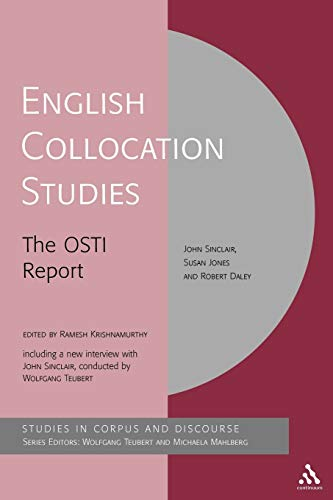 9780826474896: English Collocation Studies: The OSTI Report (Corpus and Discourse)