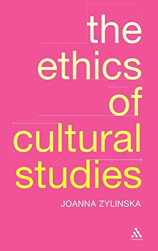 9780826475237: The Ethics of Cultural Studies
