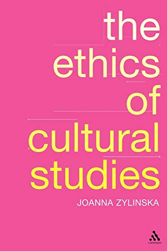 9780826475244: The Ethics of Cultural Studies