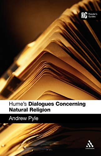 Hume's 'Dialogues Concerning Natural Religion': A Reader's Guide (Reader's ...