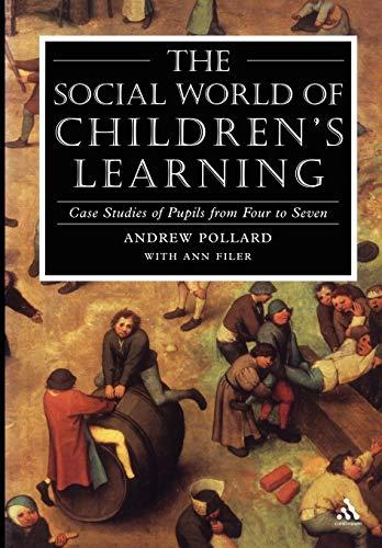 9780826475886: Social World Of Children's Learning