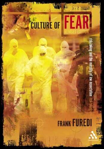 9780826476166: Culture Of Fear: Risk-Taking And The Morality Of Low Expectation (Continuum Compact Series)