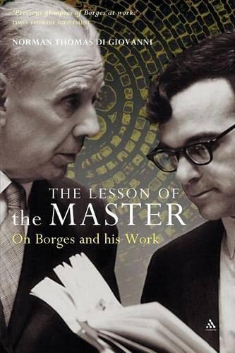 9780826476258: The Lesson of the Master: On Borges and His Work