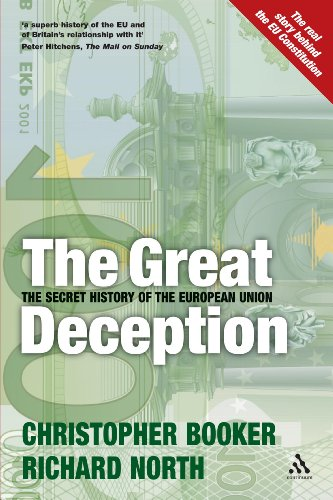 9780826476524: The Great Deception: The Secret History of the European Union