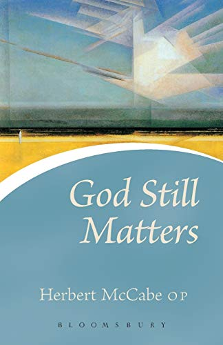 9780826476692: God Still Matters (Continuum Icons)