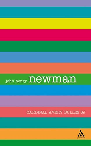 Newman (Outstanding Christian Thinkers) (9780826476807) by Avery Dulles