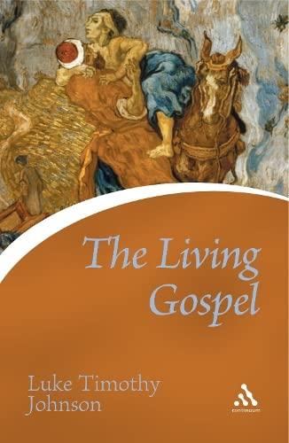 The Living Gospel (Continuum Icons): Johnson, Luke Timothy